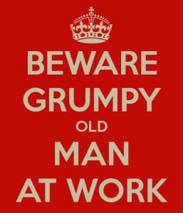 beware-grumpy-old-man-at-work